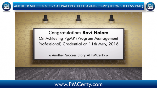 Congratulations Ravi on Achieving PgMP...!