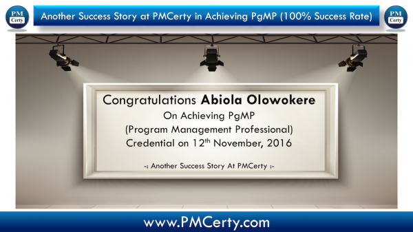 Congratulations Abiola on Achieving PgMP..!