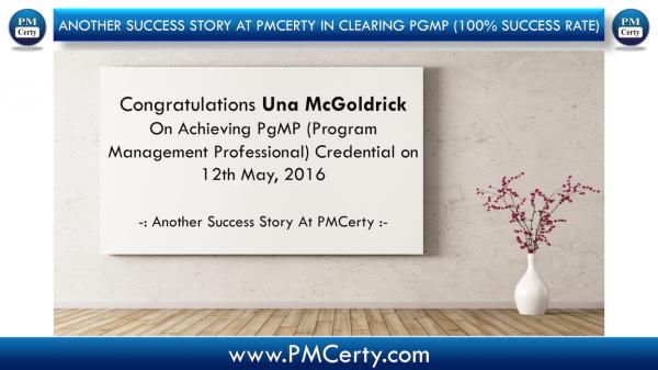 Congratulations Una On Achieving PgMP...!