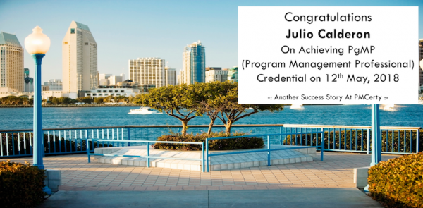 Congratulations Julio on Achieving PgMP..!