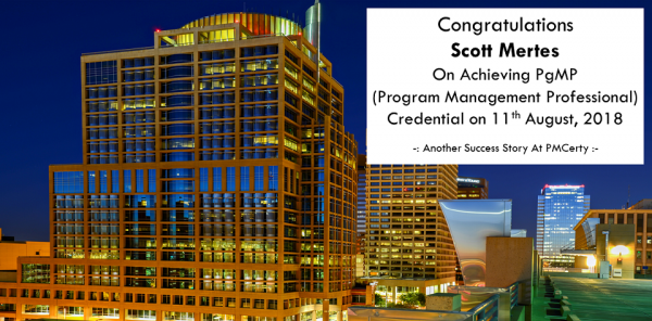 Congratulations Scott on Achieving PgMP..!