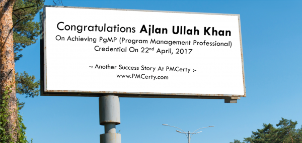 Congratulations Ajlan on Achieving PgMP..!