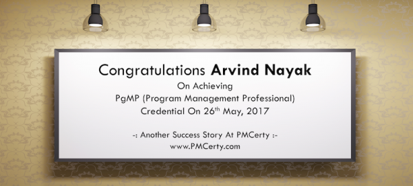 Congratulations Arvind on Achieving PgMP..!