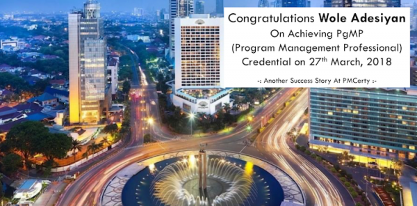 Congratulations Wole on Achieving PgMP..!
