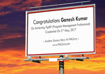 Congratulations Ganesh on Achieving PgMP..!