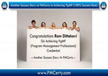 Congratulations Ram Dattakavi on Achieving PgMP..!
