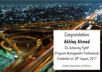Congratulations Akhlaq Ahmed on Achieving PgMP..!